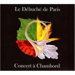 Concert à Chambord (Débuché...